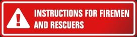 Instruction for fireman and rescuers